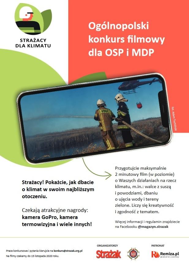 STRAŻACY DLA KLIMATU Ogólnopolski konkurs filmowy dla OSP i MDP Strażacy! Pokażcie, jak dbacie o klimat w swoim najbliższym otoczeniu.  Czekają atrakcyjne nagrody: kamera GoPro, kamera termowizyjna i wiele innych! Przygotujcie maksymalnie 2 minutowy film (w poziomie) o Waszych działaniach na rzecz klimatu, m.in.: walce z suszą i powodziami, dbaniu o ujęcia wody i tereny zielone. Liczy się kreatywność i zgodność z tematem. fot. Adam Tuchliński Więcej informacji i regulamin znajdziecie na Facebooku @magazyn.strazakORGANIZATORZYPATRONAT Prace konkursowe i pytania kierujcie na konkurs@strazak.org.plNa filmy czekamy do 15 listopada 2020 roku.