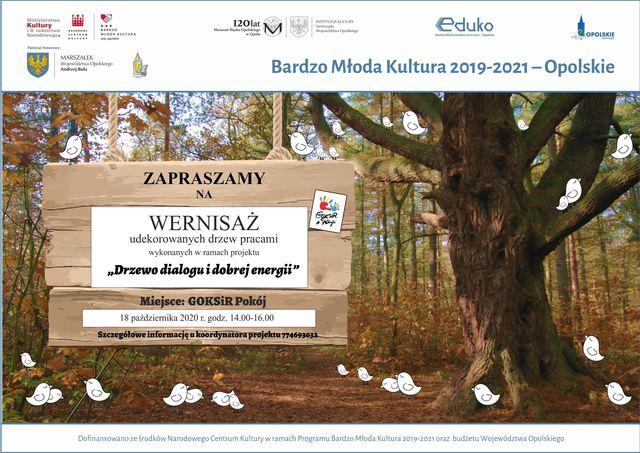 """Zapraszamy na wernisaż udekorowanych drzew prasami wykonanymi w ramach projektu """" Drzewo dialogu i dobrej energii"""" - GOKSiR Pokój 18 października 2020 r."""