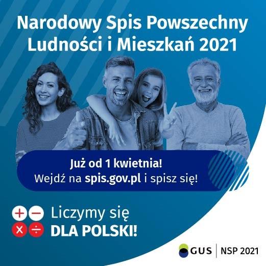 Plakat dotyczący Narodowego Spisu Powszechnego Ludności i Mieszkań 2021 - wejdź na spis.gov.pl i spisz się