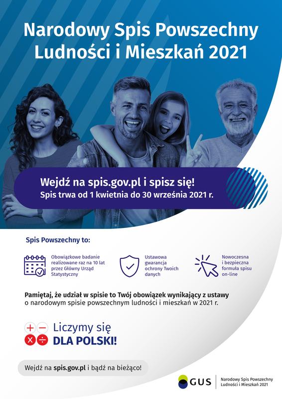 Plakat informacyjny: Narodowy Spis Powszechny Ludności i Mieszkań 2021!