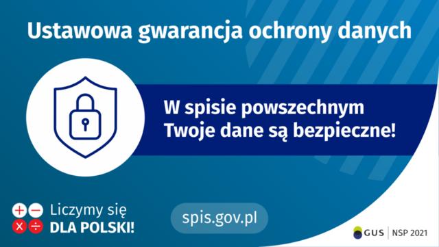 Narodowy Spis Powszechny Ludności i Mieszkań 2021 - Ustawowa gwarancja ochrony danych. Twoje dane są bezpieczne