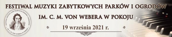 Baner z logiem XVIII FESTIWALU MUZYKI ZABYTKOWYCH PARKÓW I OGRODÓW IM. CARLA MARII VON WEBERA W POKOJU