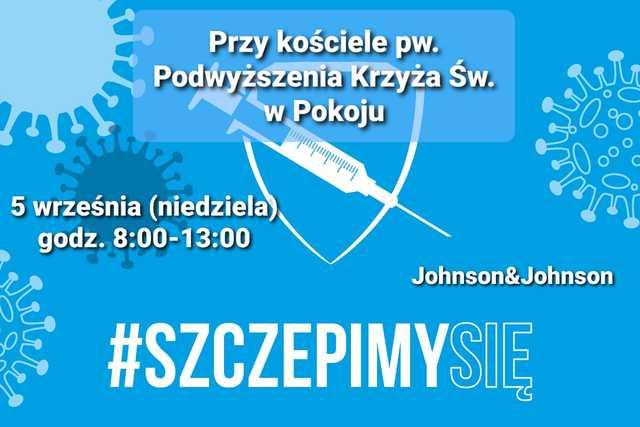 Punkt szczepień przeciwko Covid-19 przy kościele pw. Podwyższenia Krzyża Św. w Pokoju, przy ul. Kościelnej 7 - 5 września 2021 r.